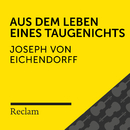 Eichendorff: Aus dem Leben eines Taugenichts (Reclam Hörbuch)/Reclam Hörbücher x Hans Sigl x Joseph von Eichendorff