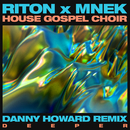 Deeper (Danny Howard Remix)/Riton x MNEK x The House Gospel Choir
