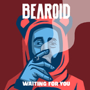 Waiting for You/Bearoid