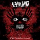 Featherweight/Feed The Rhino