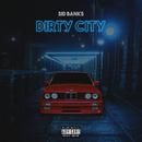 Dirty City/Sid Banks