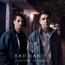Bad Habits feat.Rubytates/Fox & Charm