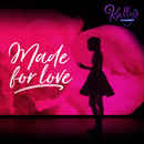 Made for Love feat.Maia Reficco/KALLY'S Mashup Cast