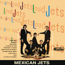 Mexican Jets/Los Loud Jets