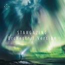 Stargazing (Orchestral Version) feat.Justin Jesso,Bergen Philharmonic Orchestra/Kygo