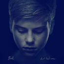 Don't Tell Me/Ruel