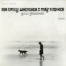 For Emily, Whenever I May Find Her/Glenn Yarbrough
