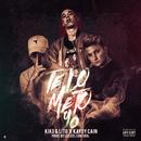 Te Lo Meto Yo feat.Kaydy Cain/Kiko & Lito