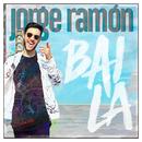 Baila/Jorge Ramón