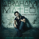 Háblame Bajito/Abraham Mateo, Austin Mahone, 50 Cent