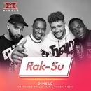Dimelo (X Factor Recording) feat.Wyclef Jean,Naughty Boy/Rak-Su