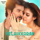 Velaikkaran (Original Motion Picture Soundtrack)/Anirudh Ravichander