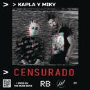 Censurado/Kapla Y Miky