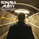 Another Night/Konmak x Marty