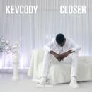 Closer/Kevcody