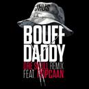 Bouff Daddy (Dre Skull Remix) feat.Popcaan/J Hus