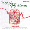Songs of Christmas/Shamas & The Children of Sherwood Hall School