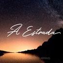 A Estrada feat.Tiago Arrais/Fábio Sampaio