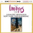 Debussy: Images pour orchestre, L. 122 (Remastered)/Leonard Bernstein