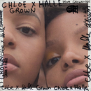 Grown (from Grown-ish)/Chloe x Halle