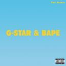 G-Star & Bape/Yuri Joness