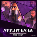 "Neethanae (International Version by Inno Genga) [From ""Mersal""]/A.R. Rahman & Inno Genga"