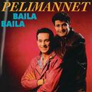 Baila baila/Pelimannet