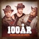 Om 100 år er allting glemt feat.Lothepus/Staysman & Lazz + Innertier
