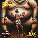 Big Ole Boss/DeJ Loaf