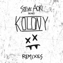 Steve Aoki Presents Kolony (Remixes)/STEVE AOKI
