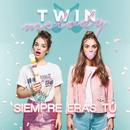 Siempre Eras Tú/Twin Melody