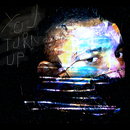 You Turn Up feat.DíSA/FAE