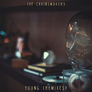 Young (Remixes)/The Chainsmokers