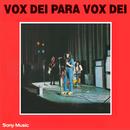 Vox Dei para Vox Dei/Vox Dei