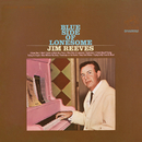 Blue Side of Lonesome/Jim Reeves