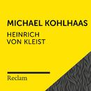 Kleist: Michael Kohlhaas (Reclam Hörbuch)/Reclam Hörbücher x Hans Sigl x Heinrich von Kleist