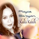 """Kalis Kasih (From """"Kalis Kasih"""" Soundtrack)/Royce Sa'ayan"""