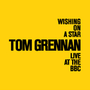 Wishing On A Star (BBC Live Version)/Tom Grennan