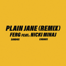 Plain Jane REMIX feat.Nicki Minaj/A$AP Ferg