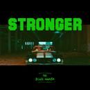 Stronger/Black Mamba