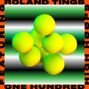 One Hundred feat.HIGH HØØPS/Roland Tings