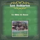 Los Solitarios (Un Millón de Besos)/Los Solitarios