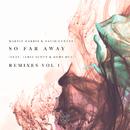 So Far Away (Remixes Vol. 1) feat.Jamie Scott,Romy Dya/Martin Garrix & David Guetta