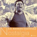A.R. Rahman Essentials (Nostalgia)/A.R. Rahman