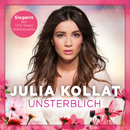 Unsterblich/Julia Kollat