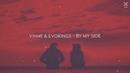 By My Side (Lyric Video)/VINNE & Evokings