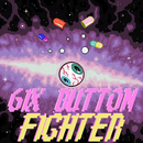 6IX BUTTON FIGHTER/GONE.Fludd