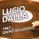 Lucio Dalla - 1967 ...un po' di Lucio/Lucio Dalla