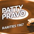 Patty Pravo  - Rarities 1967/Patty Pravo