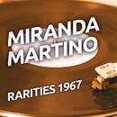 Miranda Martino - Rarities 1967/Miranda Martino